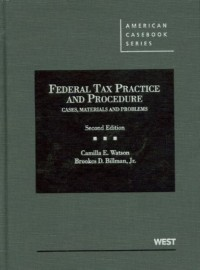 Watson and Billman's Federal Tax Practice and Procedure, 2D