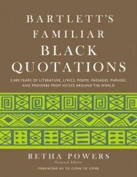 Bartlett's Familiar Black Quotations