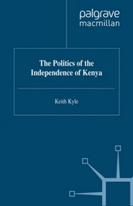 The Politics of the Independence of Kenya