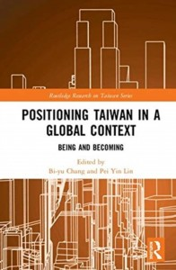 Positioning Taiwan in a Global Context