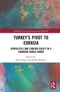 Turkey's Pivot to Eurasia