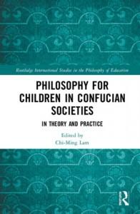 Philosophy for Children in Confucian Societies