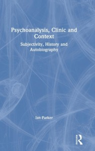 Psychoanalysis, Clinic and Context