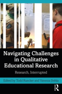 Navigating Challenges in Qualitative Educational Research
