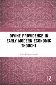 Divine Providence in Early Modern Economic Thought