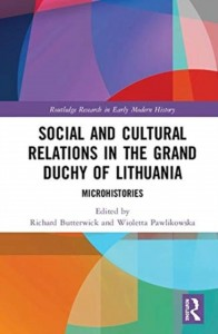Social and Cultural Relations in the Grand Duchy of Lithuania