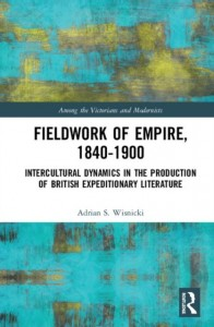 Fieldwork of Empire, 1840-1900