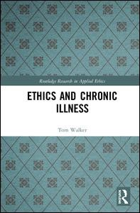 Ethics and Chronic Illness