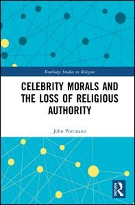 Celebrity Morals and the Loss of Religious Authority