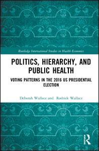 Politics, Hierarchy, and Public Health