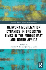 Network Mobilization Dynamics in Uncertain Times in the Middle East and North Africa