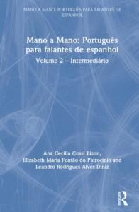 Mano a Mano: Portugues para falantes de espanhol