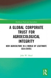 A Global Corporate Trust for Agroecological Integrity