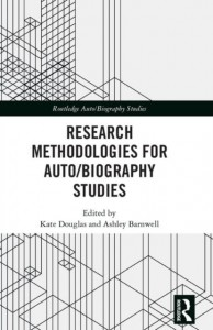 Research Methodologies for Auto/biography Studies