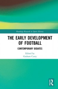 The Early Development of Football