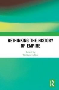 Rethinking the History of Empire