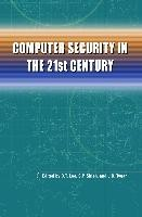 Computer Security in the 21st Century