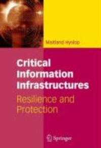 Critical Information Infrastructures