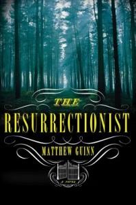 The Resurrectionist - A Novel