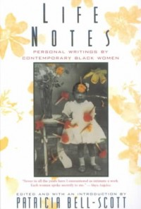 Life Notes - Personal Writings by Comtemporary Black Women (Paper)