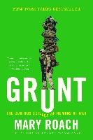 Grunt - The Curious Science of Humans at War