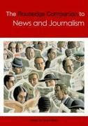 The Routledge Companion to News and Journalism