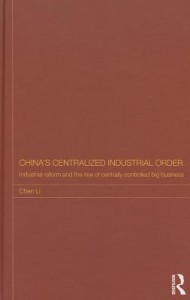 China's Centralized Industrial Order
