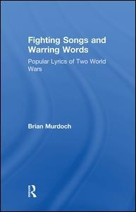 Fighting Songs and Warring Words