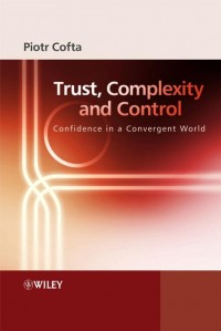 Trust, Complexity and Control