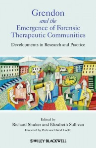 Grendon and the Emergence of Forensic Therapeutic Communities