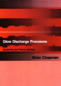 Glow Discharge Processes