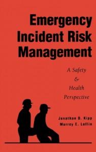 Emergency Incident Risk Management