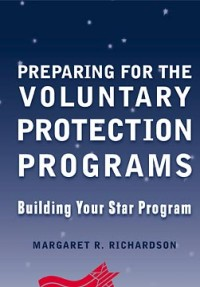 Preparing for the Voluntary Protection Programs