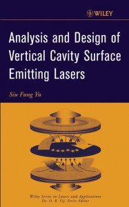 Analysis and Design of Vertical Cavity Surface Emitting Lasers