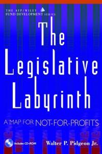 The Legislative Labyrinth