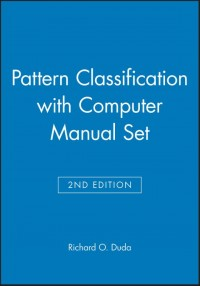 Pattern Classification 2nd Edition with Computer Manual 2nd Edition Set