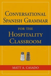 Conversational Spanish Grammar for the Hospitality Classroom