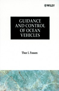 Guidance and Control of Ocean Vehicles