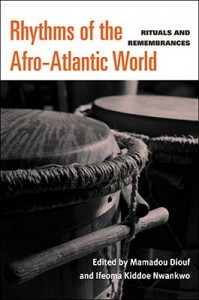 Rhythms of the Afro-Atlantic World