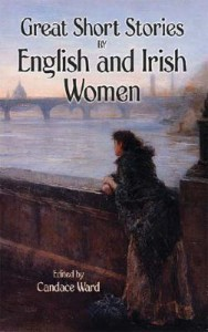 Great Short Stories by English and Irish Women