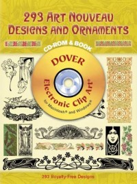 293 Art Nouveau Designs and Ornaments CD-ROM and Book [With CDROM]