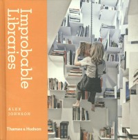 Improbable Libraries