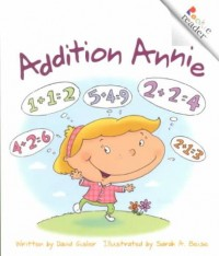 Addition Annie (Revised Edition) (A Rookie Reader)