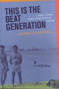 This is the Beat Generation - New York, San Fransisco, Paris