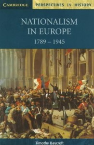 Nationalism in Europe 1789 - 1945