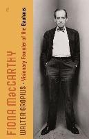 The Life of Walter Gropius