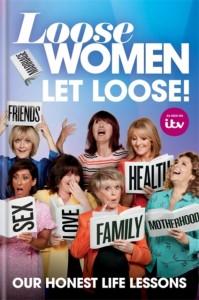Loose Women: Let Loose!