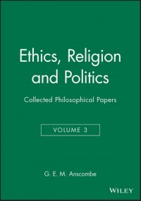 Ethics, Religion and Politics