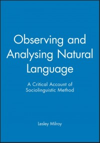 Observing and Analysing Natural Language