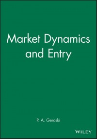 Market Dynamics and Entry